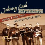 Johnny Cash Experience, Home of the blues