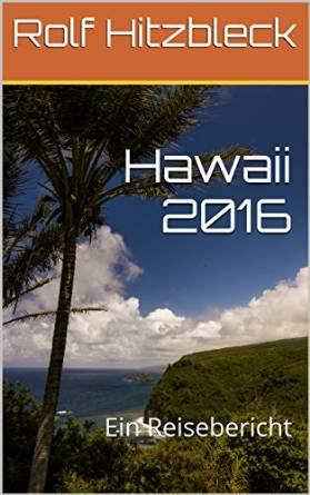 Reisebericht Hawaii 2016 als E-Book, Titelbild