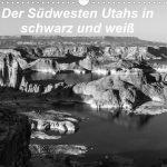 Kalender: Der Südwesten Utahs in schwarz und weiß